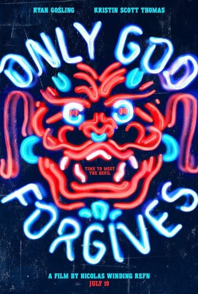 One of the promotional posters for Refn's Only God Forgives