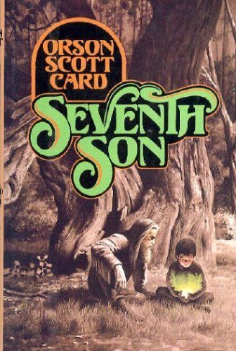 The cover of Orson Scott Card's book 'Seventh Son,' the first in his Tales of Alvin Maker series.