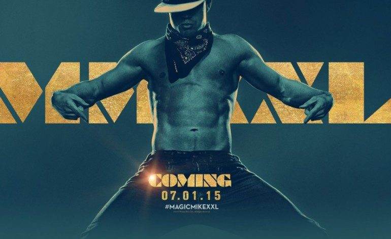 New Trailer and 'Star Wars' Style Poster Drop for 'Magic Mike XXL'