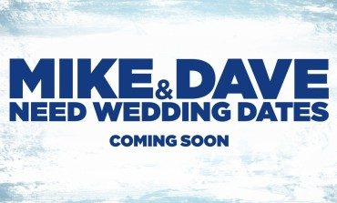 Zac Efron and Adam Devine Meet Their Matches in 'Mike and Dave Need Wedding Dates' Trailer