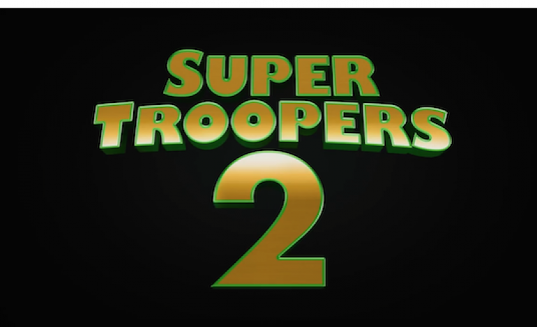 'Super Troopers 2' Trailer Airs