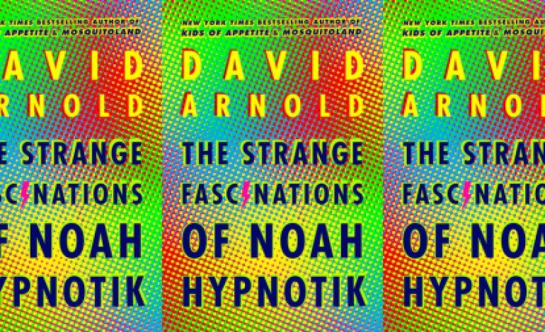 Paramount Players Picks Up 'The Strange Fascinations of Noah Hypnotik'