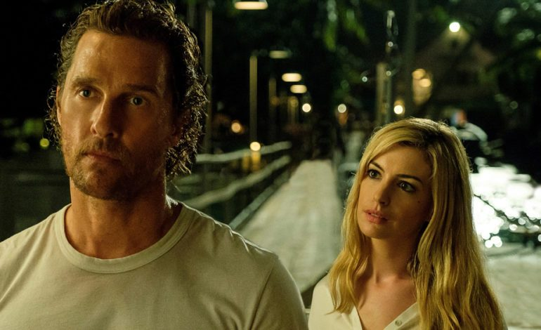 Anne Hathaway and Matthew McConaughey's 'Serenity' Drops First Trailer