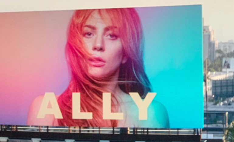 'A Star is Born' ALLY Billboard is Officially Erected in Los Angeles